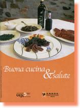 """""""Buona cucina & alimentazione"""", Progetto per una sana e corretta alimentazione"""