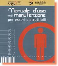 """Progetto Scuola: """"Manuale d'uso e di manutenzione per essere indistruttibili"""""""